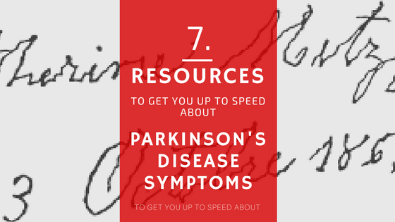 7 Resources To Help You Get Up To Speed About Parkinson's Disease Symptoms