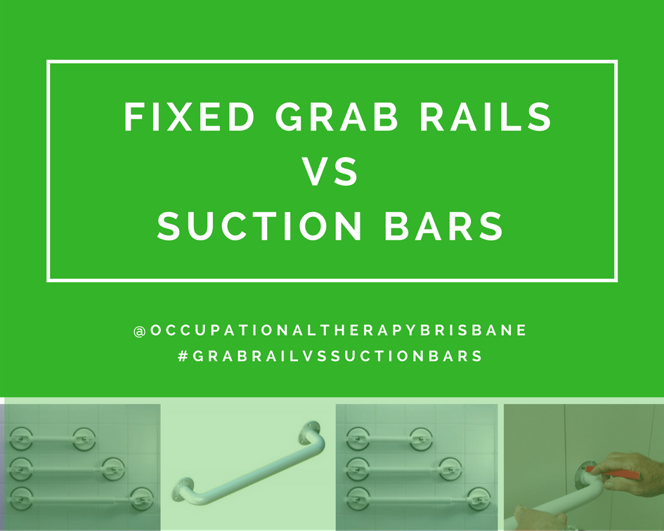 Grab Rails Vs Suction Bars - Occupational Therapy Brisbane