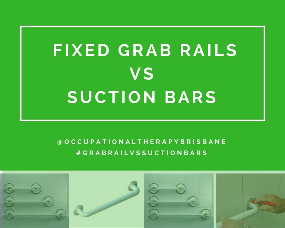Grab Rails Versus Suction Rails