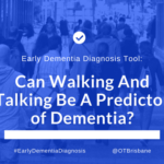 Early Dementia Diagnosis Tool: Can Walking And Talking Be A Predictor of Dementia?