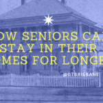 How Seniors Can Stay In Their Homes For Longer