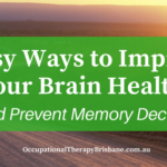 5 Easy Ways To Improve Your Brain Health