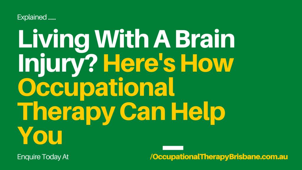 Brain injury OT Services Brisbane