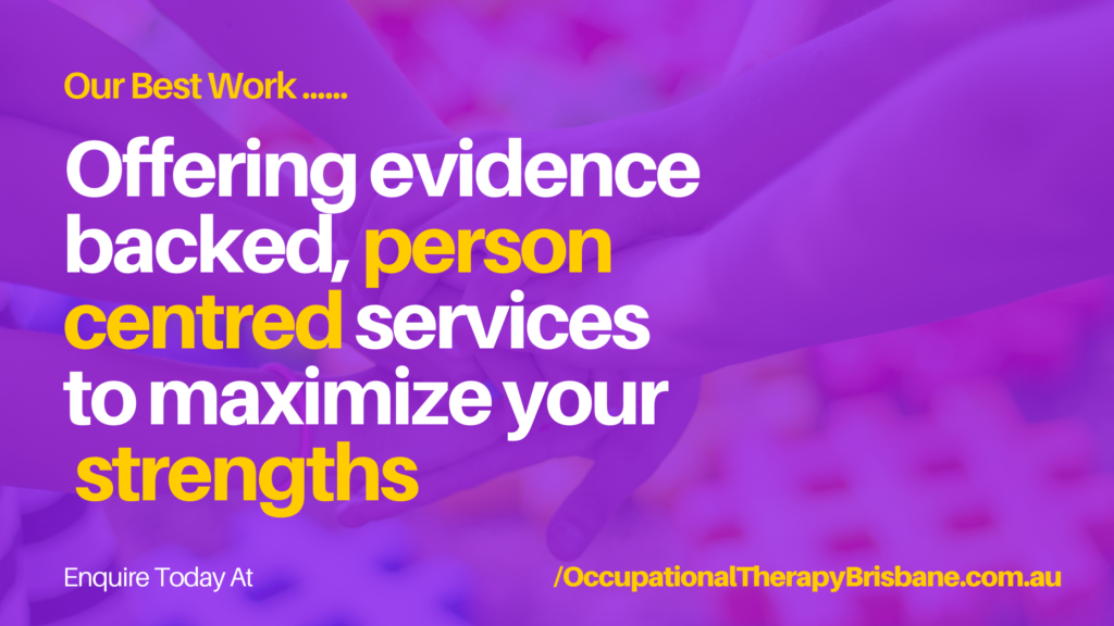 OT Home Visits To Maximize Your Strengths