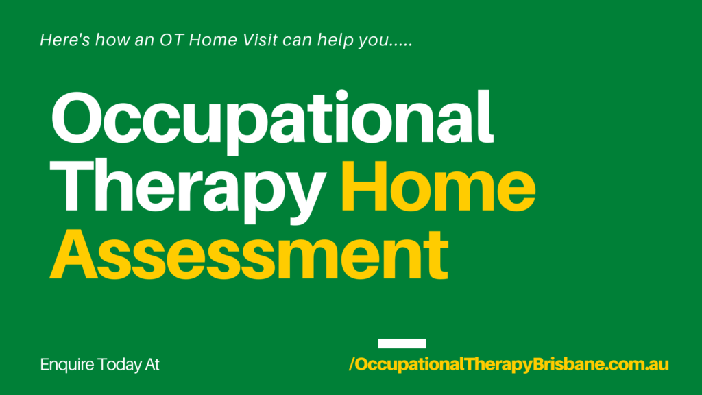 Occupational Therapy Home Assessment Explained
